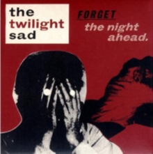 Forget the Night Ahead, CD / Album Cd