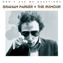 Don't Ask Me Questions: The Best of Graham Parker and the Rumour, CD / Album Cd