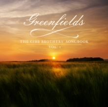Greenfields: The Gibb Brothers Songbook, CD / Album (Jewel Case) Cd