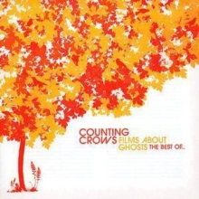 Films About Ghosts - The Best of Counting Crows, CD / Album Cd