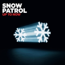 Up to Now: The Best of Snow Patrol, CD / Album Cd