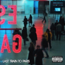 Last Train to Paris, CD / Album Cd