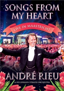 André Rieu: Songs from My Heart, DVD  DVD