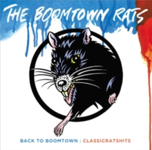 Back to Boomtown: Classic Rats Hits, CD / Album Cd