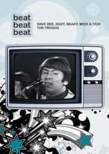 Beat Beat Beat: Dave Dee, Dozy, Beaky, Mick and Tich/The Troggs, DVD  DVD
