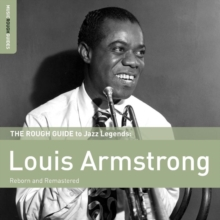 The Rough Guide to Louis Armstrong: Reborn and Remastered, CD / Album Cd