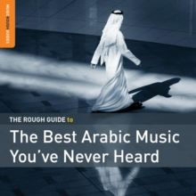The Rough Guide to the Best Arabic Music You've Never Heard Of, CD / Album Cd