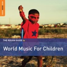 The Rough Guide to World Music for Children (Second Edition), CD / Album Cd