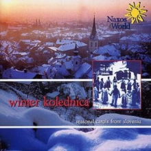 Winter Kolednica - Seasonal Carols from Slovenia, CD / Album Cd