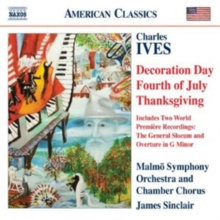 Charles Ives: Decoration Day/Fourth of July/Thanksgiving, CD / Album Cd