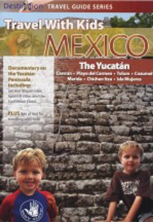 Travel With Kids: Mexico - The Yucatan, DVD  DVD