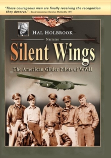 Silent Wings - The American Glider Pilots of WWII, DVD  DVD