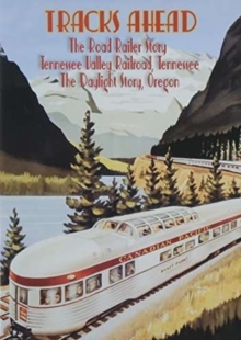 Tracks Ahead: Tennessee Valley Railroad, DVD  DVD