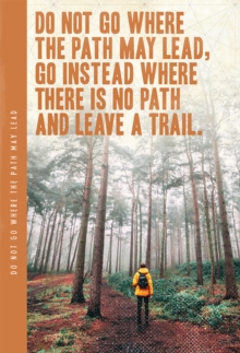 Do Not Go Where The Path, Paperback Book
