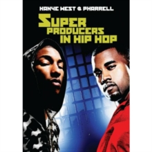 Super Producers in Hip Hop - Kanye West and Pharrell, DVD  DVD
