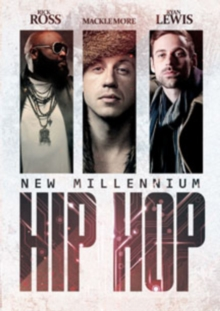 Rick Ross, Macklemore and Ryan Lewis: New Millenium Hip Hop, DVD  DVD