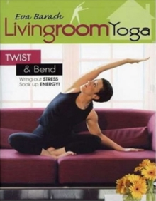 Eva Barash: Livingroom Yoga - Twist and Bend, DVD  DVD