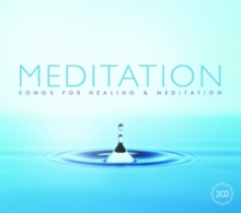 Meditation: Songs for Healing and Meditation, CD / Album Cd