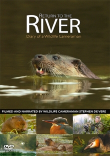 Return to the River - Diary of a Wildlife Cameraman, DVD  DVD