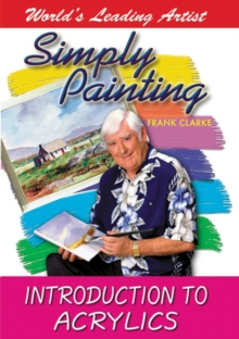 Frank Clarke's Simply Painting: Introduction to Acrylics, DVD  DVD