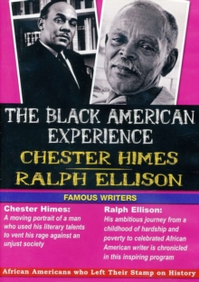 Black American Experience: Chester Himes and Ralph Ellison, DVD DVD