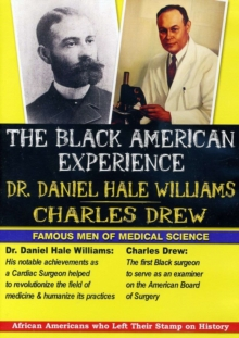 Black American Experience: Dr Daniel Hale Williams and ..., DVD DVD
