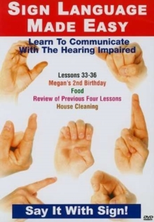 Sign Language Made Easy: Lessons 33-36, DVD  DVD