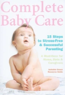 Complete Baby Care - 15 Steps to Stress-free and Successful..., DVD  DVD