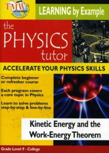 Physics Tutor: Kinetic Energy and the Work-energy Theorem, DVD  DVD