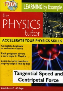 Physics Tutor: Tangential Speed and Centripetal Force, DVD  DVD