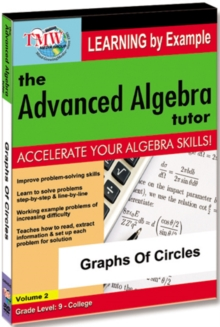 The Advanced Algebra Tutor: Graphs of Circles, DVD DVD