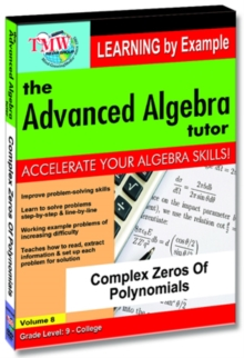 The Advanced Algebra Tutor: Complex Zeros of Polynomials, DVD DVD