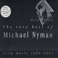 The Very Best of Michael Nyman - Film Music 1980-2001, CD / Album Cd