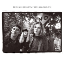 The Smashing Pumpkins Greatest Hits: (ROTTEN APPLES), CD / Album Cd