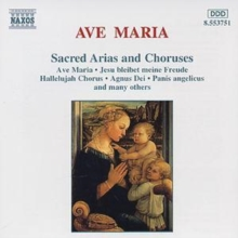 Ave Maria: Sacred Arias and Choruses, CD / Album Cd