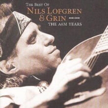 Best Of Nils Lofgren & Grin: A & M Years, CD / Album Cd
