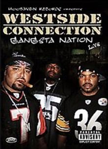 Westside Connection: Gangsta Nation Live, DVD  DVD