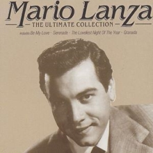 Mario Lanza: The Ultimate Collection, CD / Album Cd