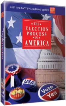 Just the Facts: The Election Process in America, DVD  DVD