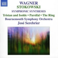 Wagner/Stokowski: Symphonic Syntheses, CD / Album Cd