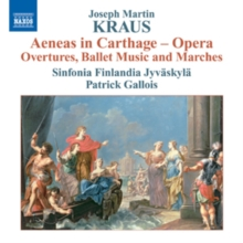 Aeneas in Carthage - Opera in Five Acts: Overture, Ballet Music and Marches, CD / Album Cd