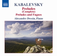 Dmitry Kabalevsky: Preludes/Preludes and Fugues, CD / Album Cd