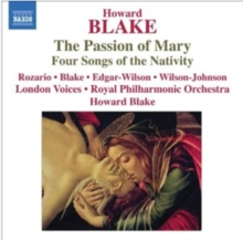Howard Blake: The Passion of Mary, Four Songs of the Nativity, CD / Album Cd
