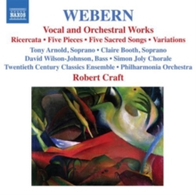 Anton Webern: Vocal and Orchestral Works, CD / Album Cd