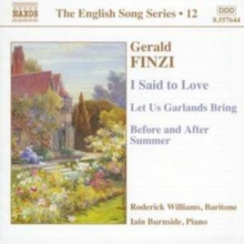 I Said to Love/let Us Garlands Bring/before and After Summer, CD / Album Cd