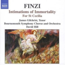 Intimations of Immortality, for St Cecilia (Hill, Gilchrist), CD / Album Cd