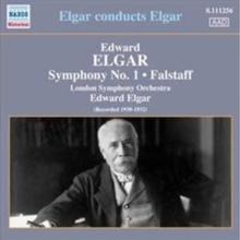 Edward Elgar: Symphony No. 1/Falstaff: Elgar Conducts Elgar, CD / Album Cd