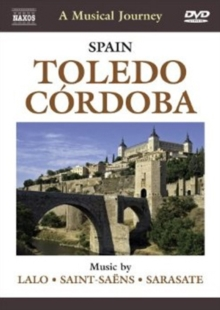 A   Musical Journey: Toledo and Cordoba, DVD DVD