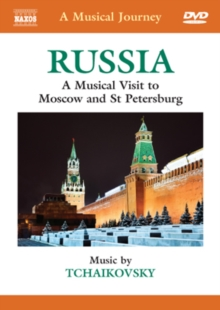 A   Musical Journey: Russia - Moscow and St. Petersburg, DVD DVD