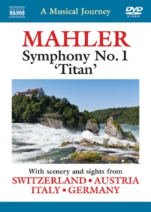 A   Musical Journey: Mahler: Symphony No. 1, Titan, DVD DVD